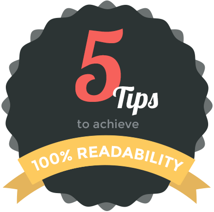 5 Tips to achieve 100% readability
