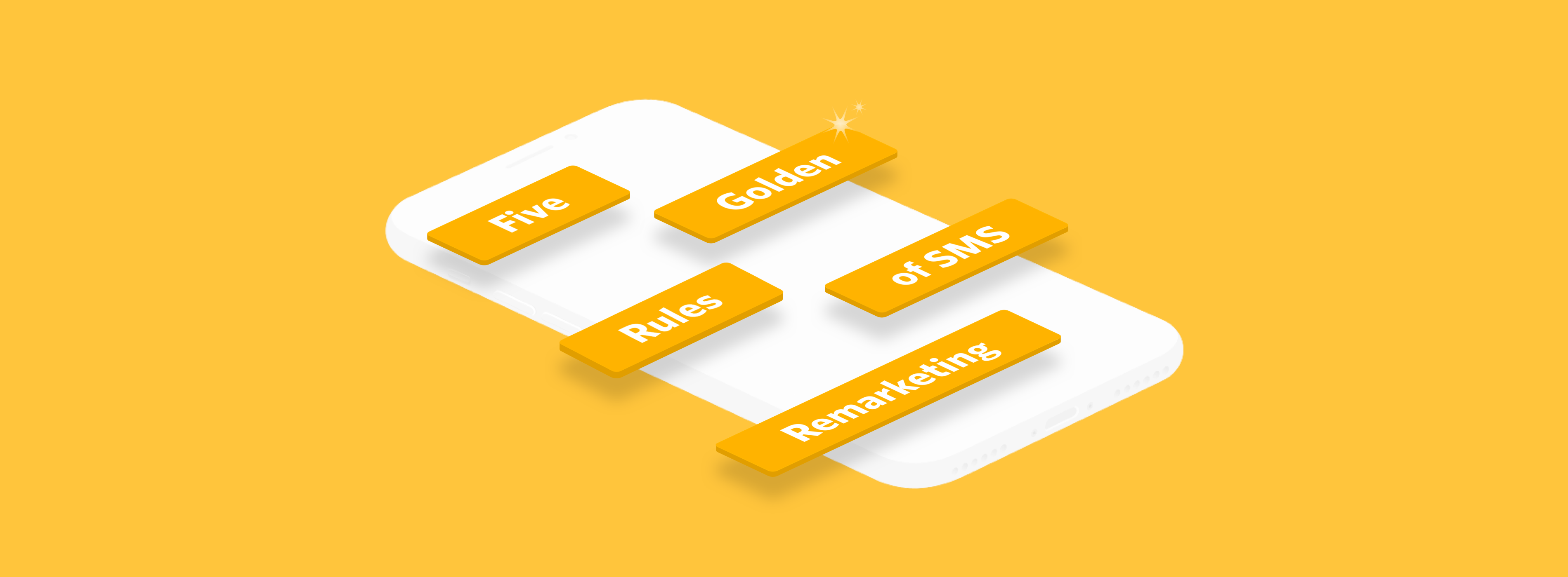 Five Golden Rules for SMS Marketing